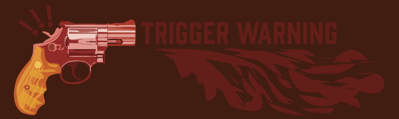 Trigger Warning banner